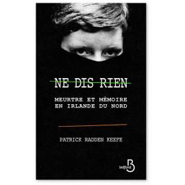 Patrick Radden Keefe - Ne dis rien
