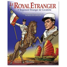 Patrick de Gmeline - Le Royal Etranger