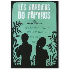 Anne Kurian - Les gardiens du papyrus