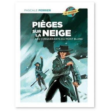 Pascale Perrier - Pièges sur la neige