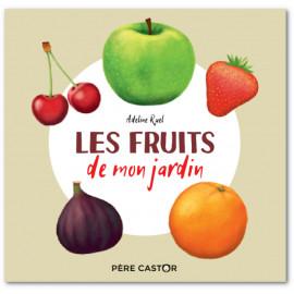 Adeline Ruel - Les fruits de mon jardin