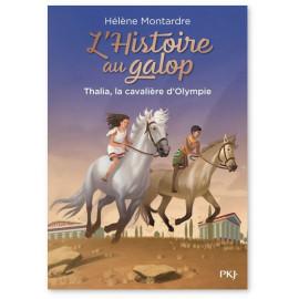 Hélène Montardre - L'histoire au galop - Volume 1