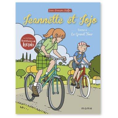 Jean-François Kieffer - Jeannette et Jojo - TOme 6