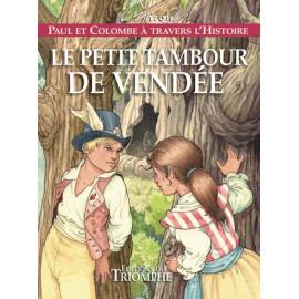 Le Petit Tambour de Vendée