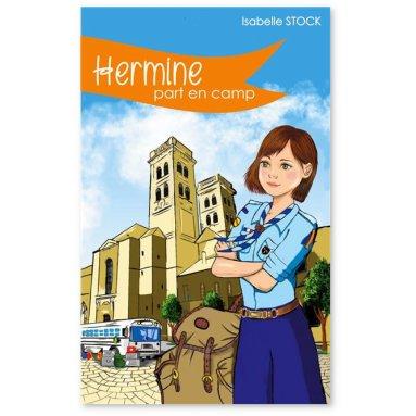 Isabelle Stock - Hermine part en camp