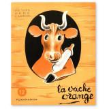 La vache orange - Les petits Pères Castor N°12