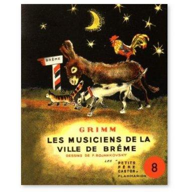 Frères Grimm - Les musiciens de la ville de Brême