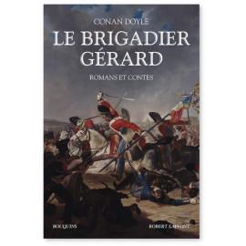 Arthur Conan Doyle - Le Brigadier Gérard