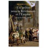 Un prêtre sous la Révolution de l'Empire - Jacques-André Emery 1732-1811
