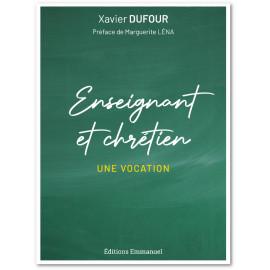 Xavier Dufour - Enseignant et chrétien