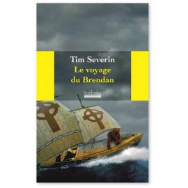 Tim Severin - Le voyage du Brendan
