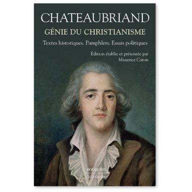François-René de Chateaubriand - Le génie du christianisme