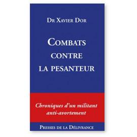 Dr Xavier Dor - Combats contre la pesanteur