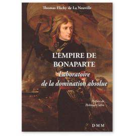Thomas Flichy de La Neuville - L'Empire de Bonaparte