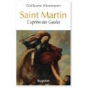 Saint Martin L'apôtre des Gaules