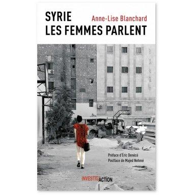 Anne-Lise Blanchard - Syrie - Les Femmes parlent