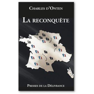 Charles d'Onten - La Reconquête