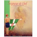 Seigneur et Chef - Le Père Jacques Sevin et l'Ordre Scout