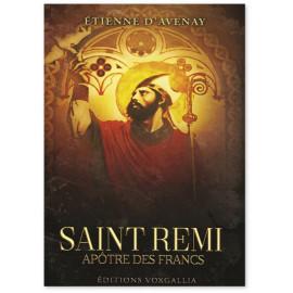 Etienne d'Avenay - Saint Rémi apôtre des Francs