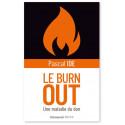 Le burn out - Une maladie du don