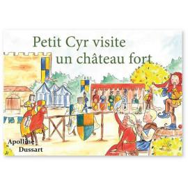 Petit Cyr visite un château fort