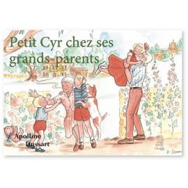Apolline Dussart - Petit Cyr chez ses grands-parents