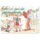 Petit Cyr chez ses grands-parents