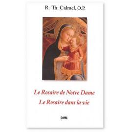 Père Roger-Thomas Calmel - Le Rosaire de notre Dame - Le rosaire dans la vie
