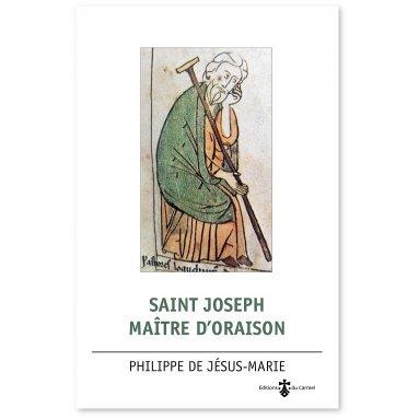 Philippe de Jésus, o.c.d. - Saint Joseph maître d'oraison