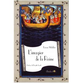 Léone Mahler - L'Imagier de la Reine