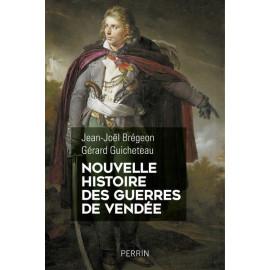 Jean-Joël Brégeon - Nouvelle histoire des guerres de Vendée