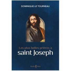 Mgr Dominique Le Tourneau - Les plus belles prières à saint Joseph