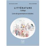 Littérature Collège Livre de Grammaire et Dictées