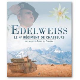 Capitaine Eloi Panel - Edelweiss - Le 4° régiment de chasseurs des Hautes Alpes au Sahara