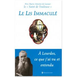 Père Marie-Antoine de Lavaur - Le lis immaculé