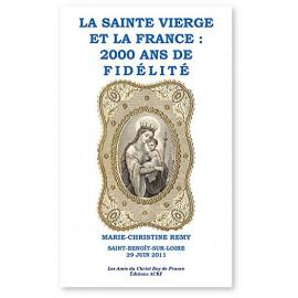 Marie-Christine Trouillet-Remy - La Sainte Vierge et la France : 2000 ans de fidélité