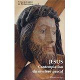 Jésus contemplation du Mystère Pascal