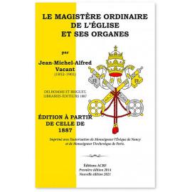 Le Magistère de l'Eglise ordinaire et ses organes