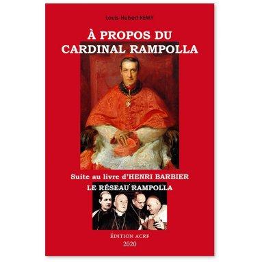 Louis-Hubert Remy - A propos du cardinal Rampolla