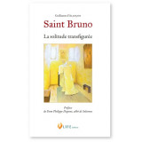 Saint Bruno - La solitude transfigurée