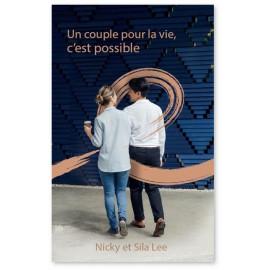 Nicky & Sila Lee - Un couple pour la vie, c'est possible !