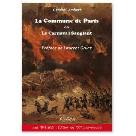 Gal Joachim Ambert - La commune de Paris ou le Carnaval sanglant