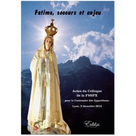 Fraternité Saint Pie X - Fatima, secours et enjeu