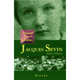 Quand il avait 12 ans, Jacques Sevin