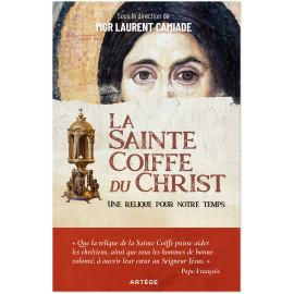 Mgr Laurent Camiade - La Sainte Coiffe du Christ