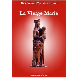 R.P. Bernard-Marie de Chivré - La Vierge Marie