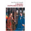 L'abandon à la Providence divine