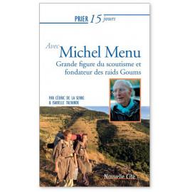 Isabelle Talvande - Prier 15 jours avec Michel Menu