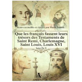 Saint Pie X - Que les Français fassent leurs trésors des testaments de saint Rémi, Charlemagne, saint Louis, Louis XVI