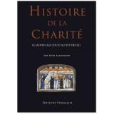 Histoire de la Charité - Le Moyen Age du X° au XVI° siècle